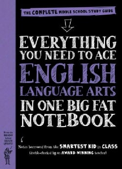 Everything You Need to Ace English Language Arts in One Big Fat Notebook: The Complete Middle School Study Guide (Paperback)