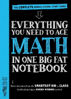 Everything You Need to Ace Math in One Big Fat Notebook: The Complete Middle School Study Guide (Paperback)