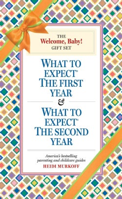 The Welcome, Baby! Gift Set: What to Expect the First Year & What to Expect the Second Year (Paperback)