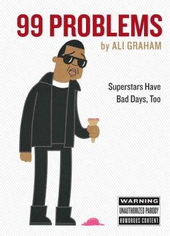 99 Problems: Superstars Have Bad Days, Too (Hardcover)