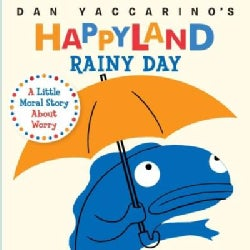 Rainy Day: A Little Moral Story About Worry (Board book)