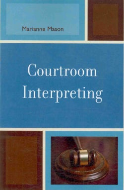Courtroom Interpreting (Paperback)