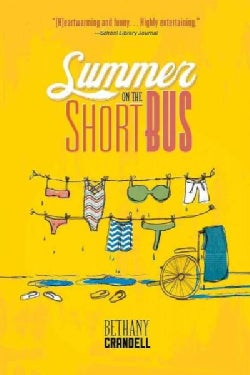 Summer on the Short Bus (Paperback)