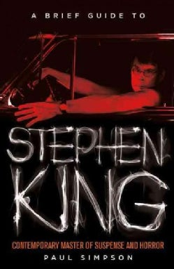 A Brief Guide to Stephen King (Paperback)