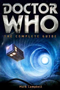 Doctor Who: The Complete Guide (Paperback)