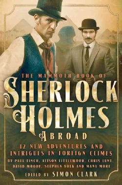 The Mammoth Book of Sherlock Holmes Abroad (Paperback)