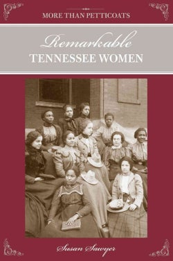 Remarkable Tennessee Women (Paperback)
