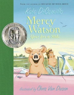 Mercy Watson Goes for a Ride (Hardcover)