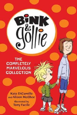 Bink & Gollie: The Completely Marvelous Collection (Paperback)