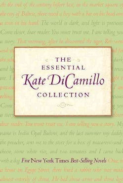 The Essential Kate Dicamillo Collection: The Tale of Despereaux / the Miraculous Journey of Edward Tulane / the M... (Paperback)