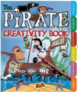 The Pirate Creativity Book: Games, Fold-Out Scenes, Cut-Outs, Textures, Stickers, and Stencils (Paperback)