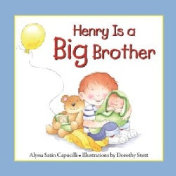 Henry Is a Big Brother (Hardcover)