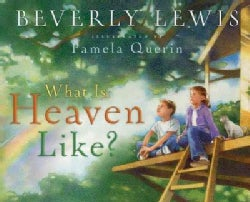 What Is Heaven Like? (Hardcover)