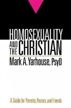 Homosexuality and the Christian (Paperback)