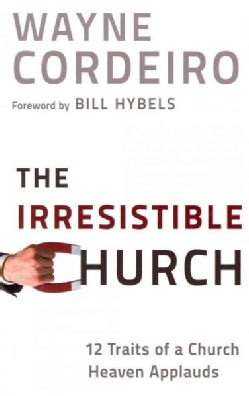The Irresistible Church (Paperback)