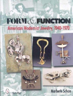 Form & Function: American Modernist Jewelry, 1940-1970 (Hardcover)