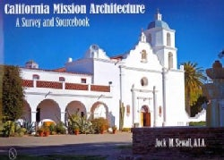 California Mission Architecture: A Survey and Sourcebook (Hardcover)
