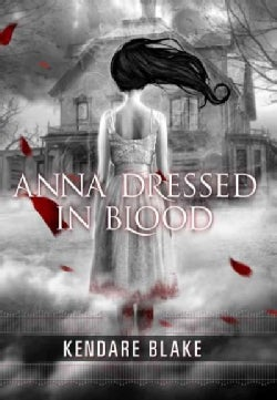 Anna Dressed in Blood (Paperback)