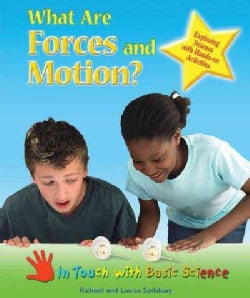 What Are Forces and Motion?: Exploring Science With Hands-on Activities (Hardcover)