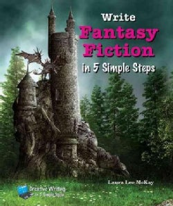 Write Fantasy Fiction in 5 Simple Steps (Hardcover)