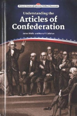 Understanding the Articles of Confederation (Hardcover)