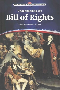 Understanding the Bill of Rights (Hardcover)