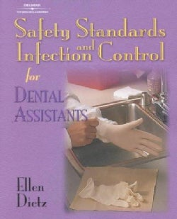 Safety Standards and Infection Control for Dental Assistants (Paperback)