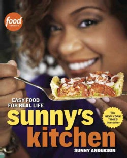 Sunny's Kitchen: Easy Food for Real Life (Paperback)