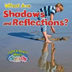 What Are Shadows and Reflections? (Hardcover)