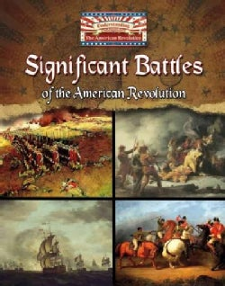 Significant Battles of the American Revolution (Hardcover)
