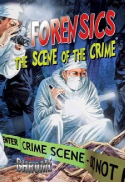 Forensics: The Scene of the Crime (Paperback)