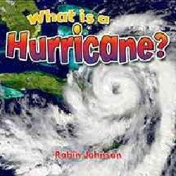 What Is a Hurricane? (Hardcover)