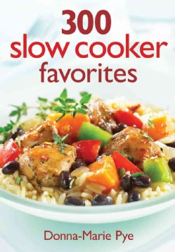 300 Slow Cooker Favorites (Paperback)