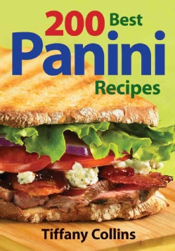 200 Best Panini Recipes (Paperback)