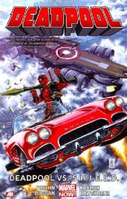 Deadpool 4: Deadpool vs. S.H.I.E.L.D. (Paperback)