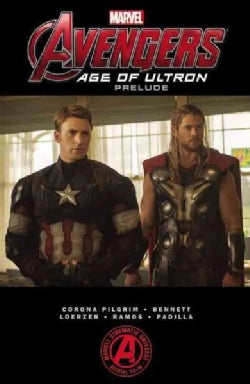 Marvel's the Avengers: Age of Ultron Prelude (Paperback)