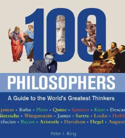 100 Philosophers: A Guide to the World's Greatest Thinkers (Hardcover)
