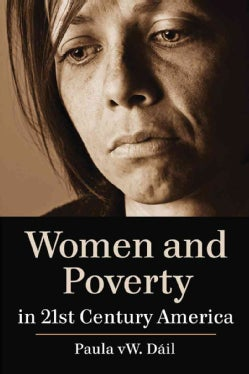 Women and Poverty in 21st Century America (Paperback)