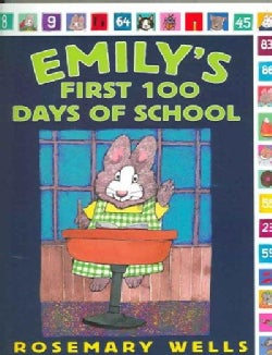 Emily's First 100 Days of School (Paperback)