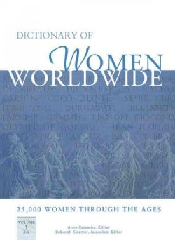 Dictionary of Women Worldwide: 25,000 Women Through the Ages (Hardcover)