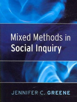 Mixed Methods in Social Inquiry (Paperback)