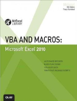 VBA and Macros: Microsoft Excel 2010 (Paperback)