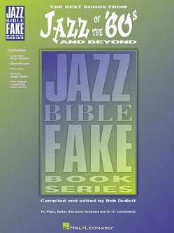Jazz Of The 60's And Beyond: Jazz Bible Series (Paperback)