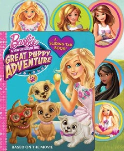 Barbie & Her Sisters in the Great Puppy Adventure (Board book)