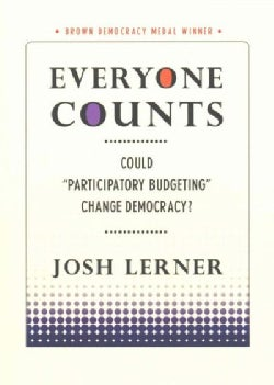 "Everyone Counts: Could ""Participatory Budgeting"" Change Democracy? (Paperback)"