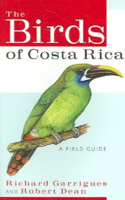 The Birds of Costa Rica: A Field Guide (Paperback)