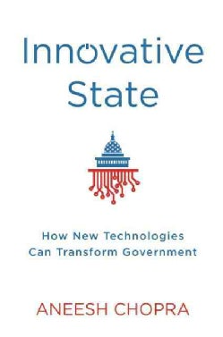 Innovative State: How New Technologies Can Transform Government (Hardcover)
