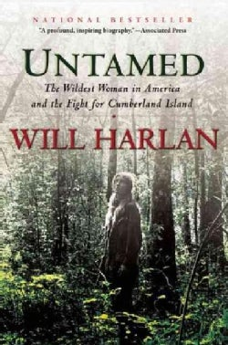 Untamed: The Wildest Woman in America and the Fight for Cumberland Island (Paperback)
