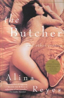 The Butcher: And Other Erotica (Paperback)