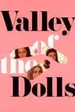 Valley of the Dolls: A Novel (Paperback)
